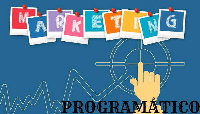 Qué es el Marketing Programático y qué debemos tener en cuenta